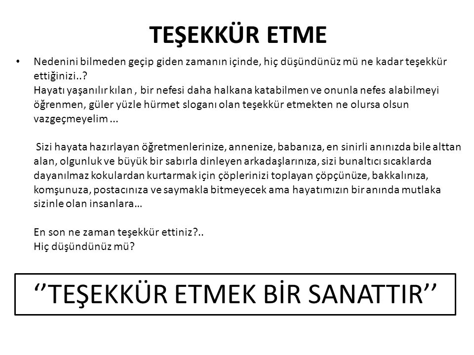 ''TEŞEKKÜR ETMEK BİR SANATTIR''