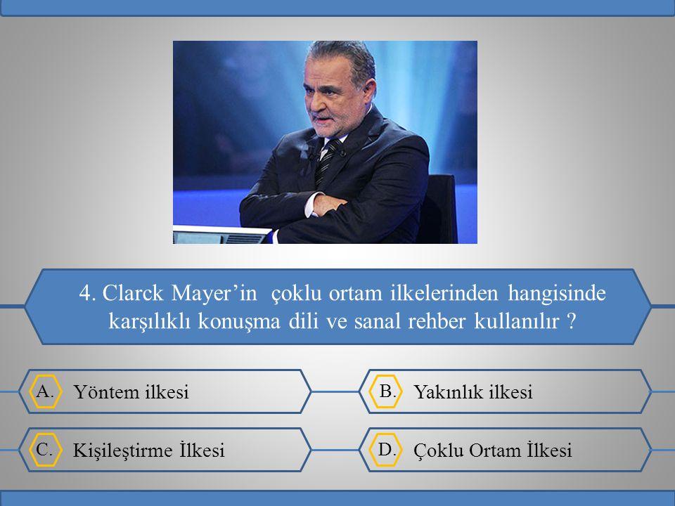 4. Clarck Mayer'in çoklu ortam ilkelerinden hangisinde karşılıklı konuşma dili ve sanal rehber kullanılır
