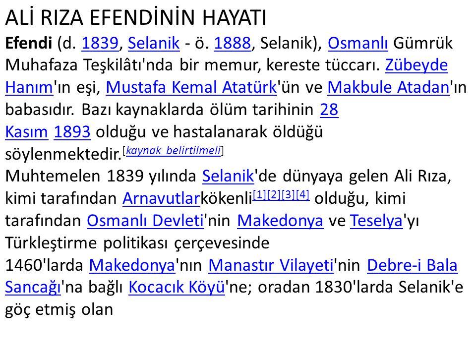 ALİ RIZA EFENDİNİN HAYATI Efendi (d. 1839, Selanik - ö