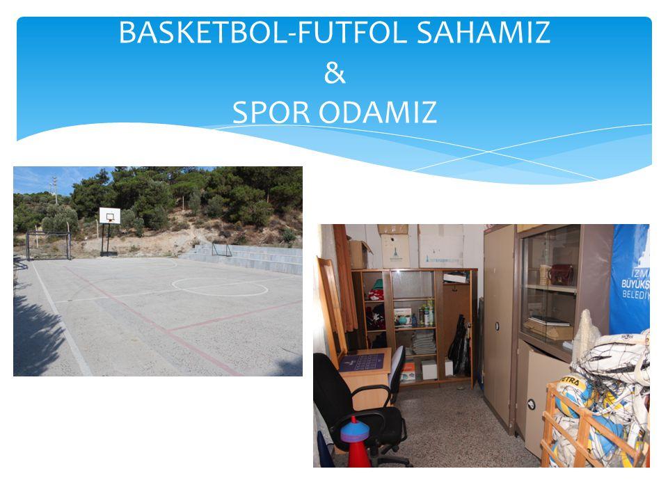 BASKETBOL-FUTFOL SAHAMIZ & SPOR ODAMIZ