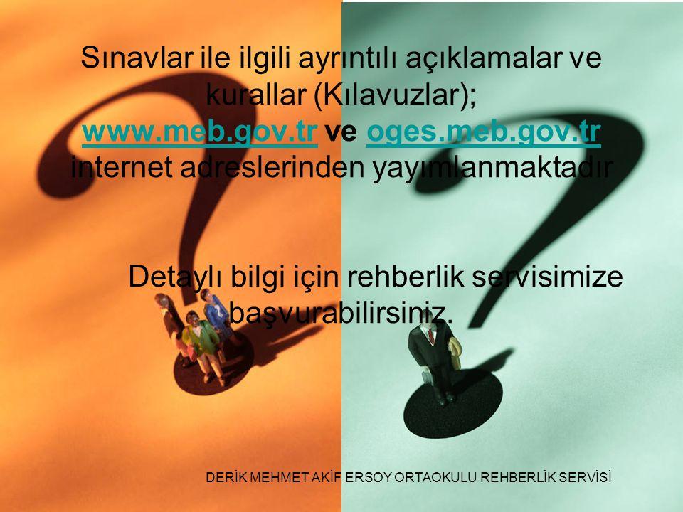 DERİK MEHMET AKİF ERSOY ORTAOKULU REHBERLİK SERVİSİ