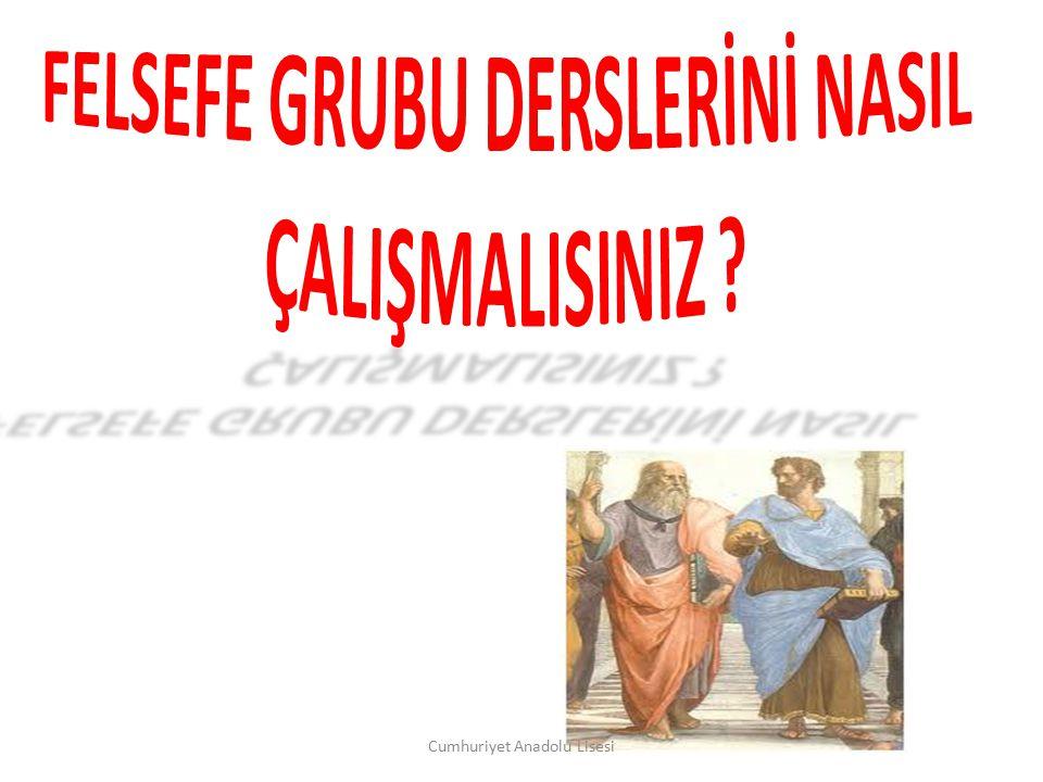 FELSEFE GRUBU DERSLERİNİ NASIL ÇALIŞMALISINIZ