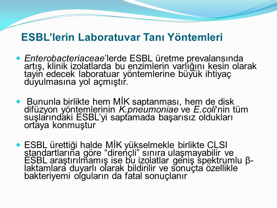 ESBL'lerin Laboratuvar Tanı Yöntemleri