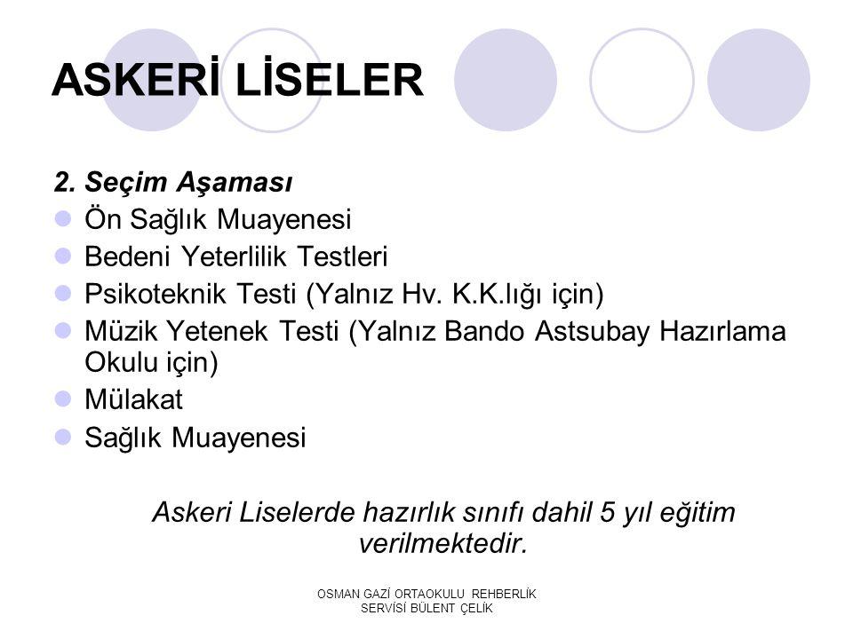 ASKERİ LİSELER 2. Seçim Aşaması Ön Sağlık Muayenesi