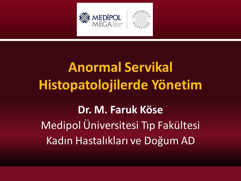 Anormal Servikal Histopatolojilerde Yönetim