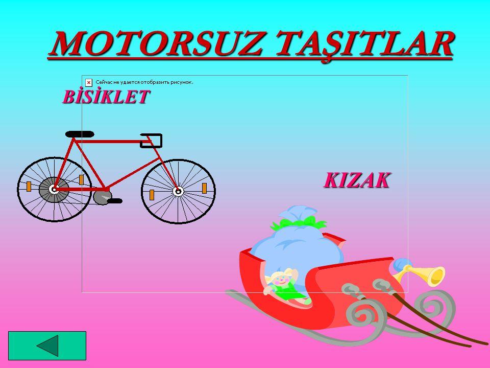 MOTORSUZ TAŞITLAR BİSİKLET KIZAK