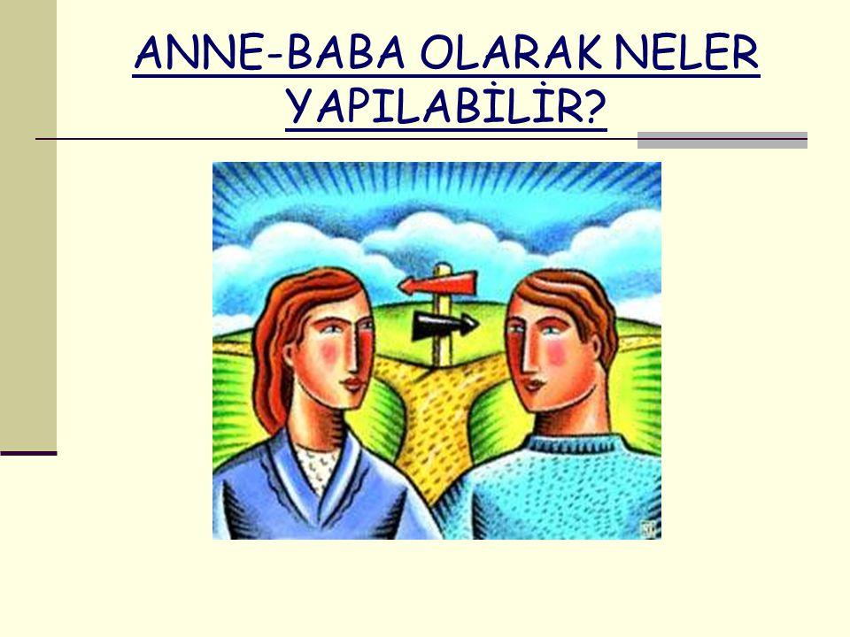 ANNE-BABA OLARAK NELER YAPILABİLİR