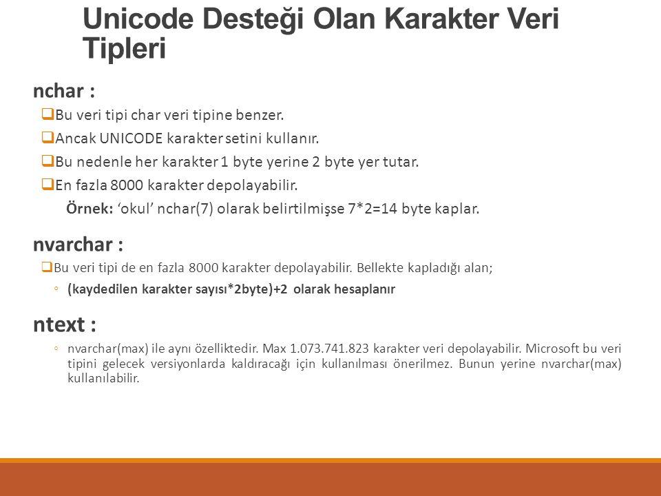 Unicode Desteği Olan Karakter Veri Tipleri