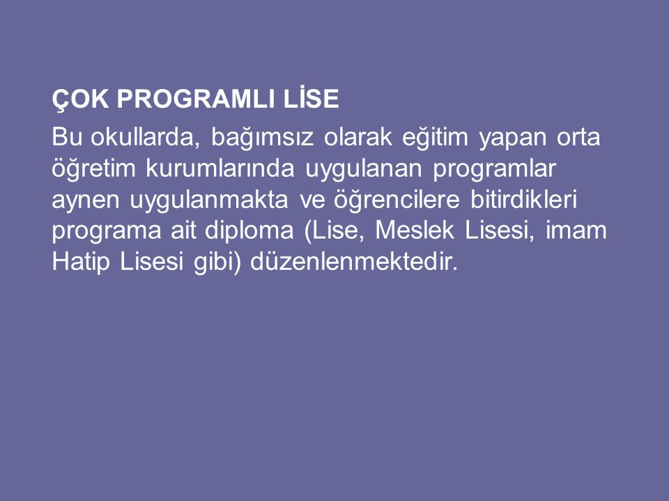 ÇOK PROGRAMLI LİSE