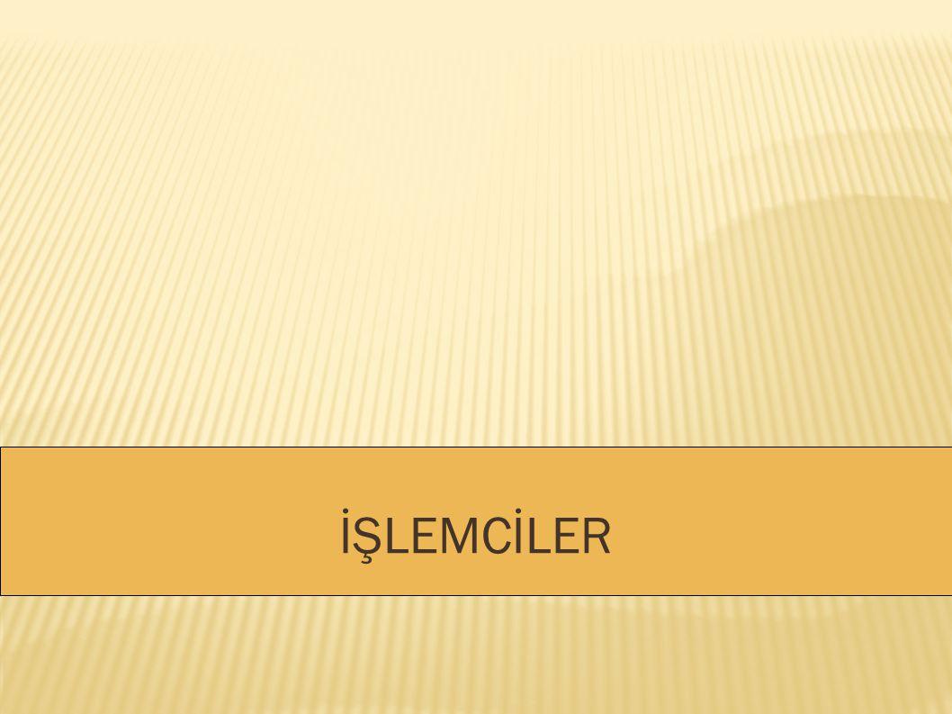 İŞLEMCİLER
