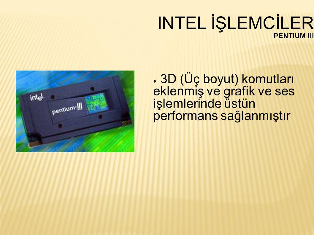 INTEL İŞLEMCİLER PENTIUM III.
