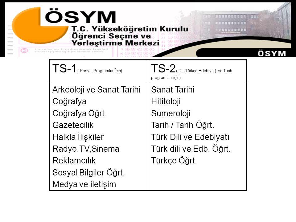 TS-1( Sosyal Programlar İçin)