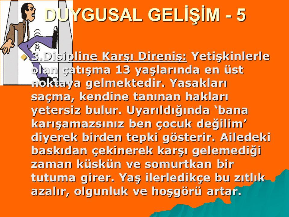 DUYGUSAL GELİŞİM - 5