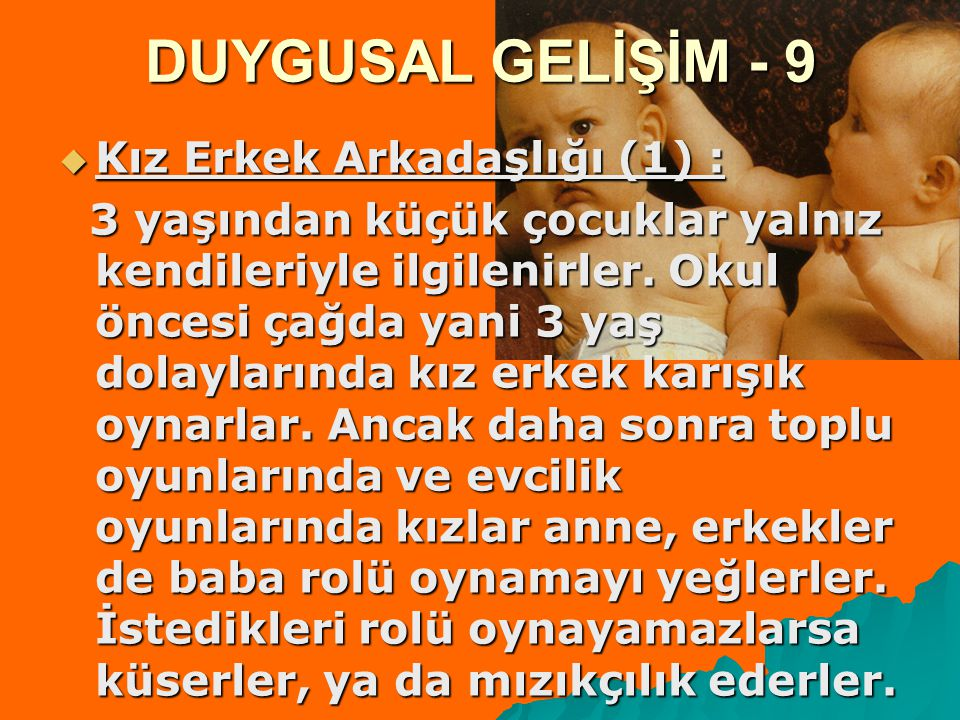 DUYGUSAL GELİŞİM - 9 Kız Erkek Arkadaşlığı (1) :