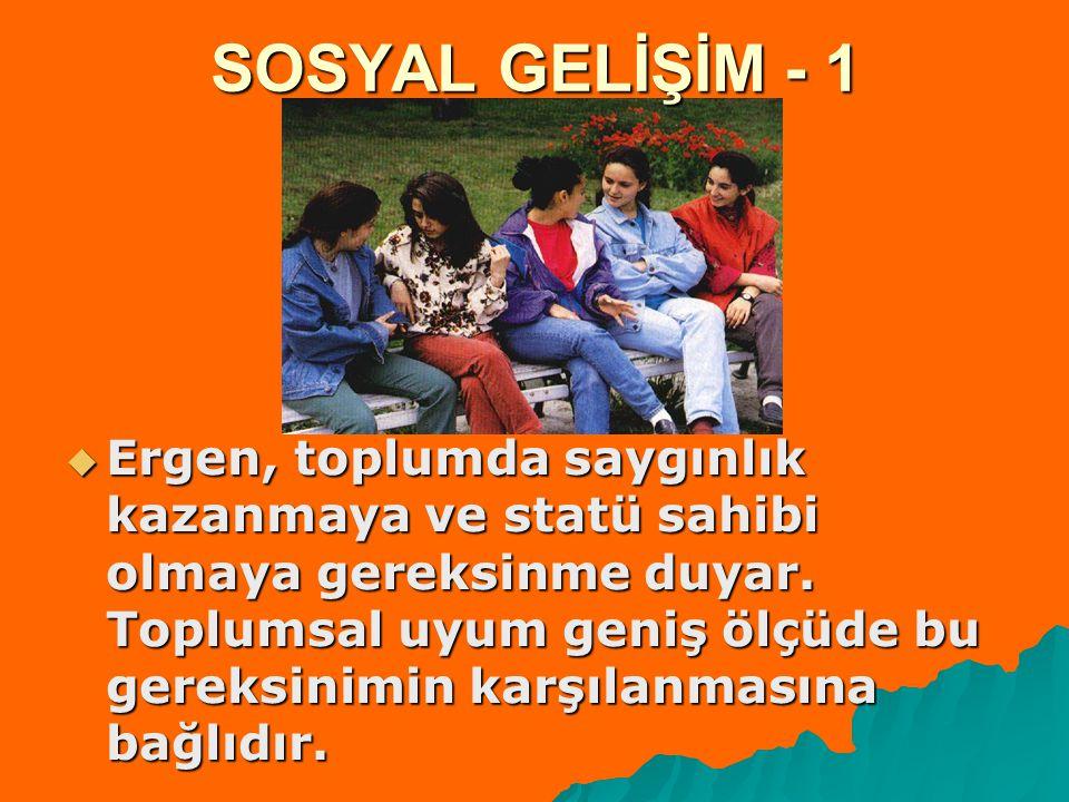 SOSYAL GELİŞİM - 1