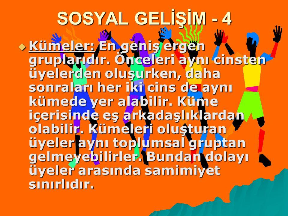 SOSYAL GELİŞİM - 4