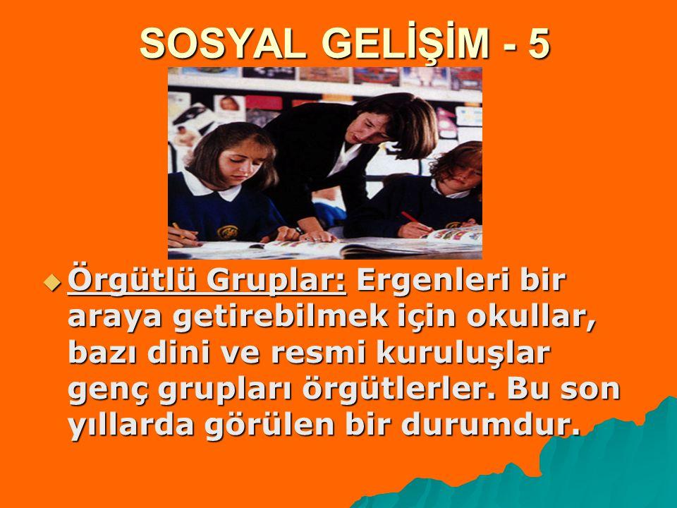 SOSYAL GELİŞİM - 5