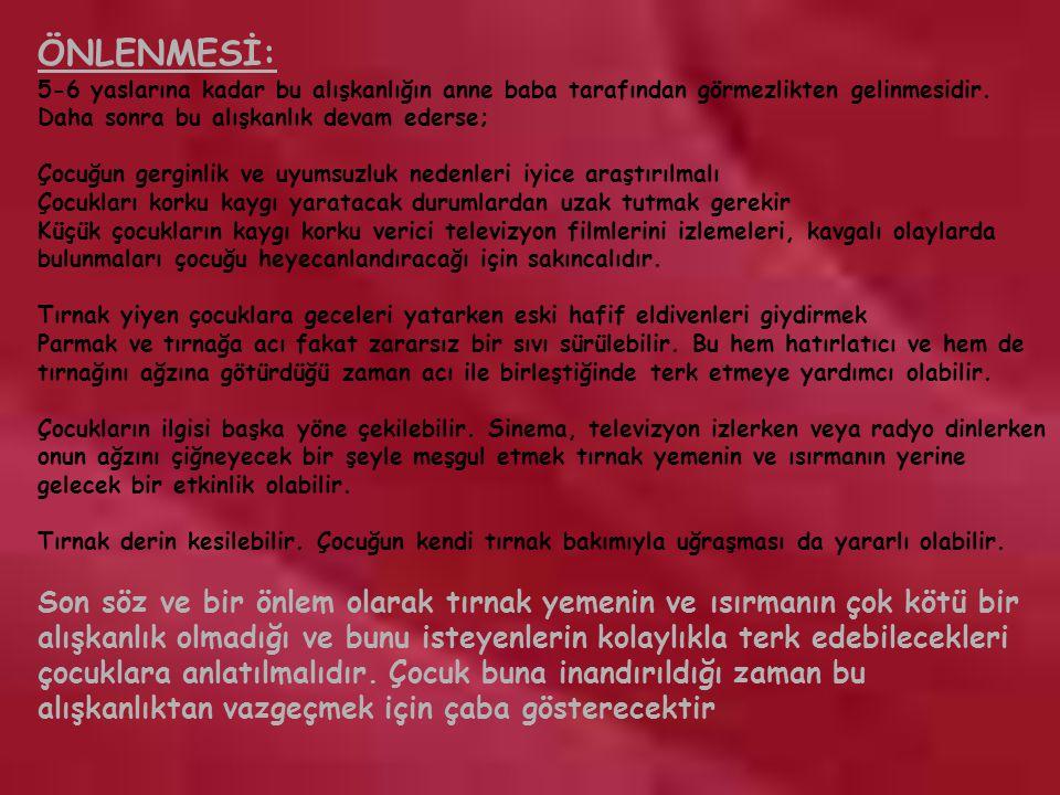 ÖNLENMESİ: