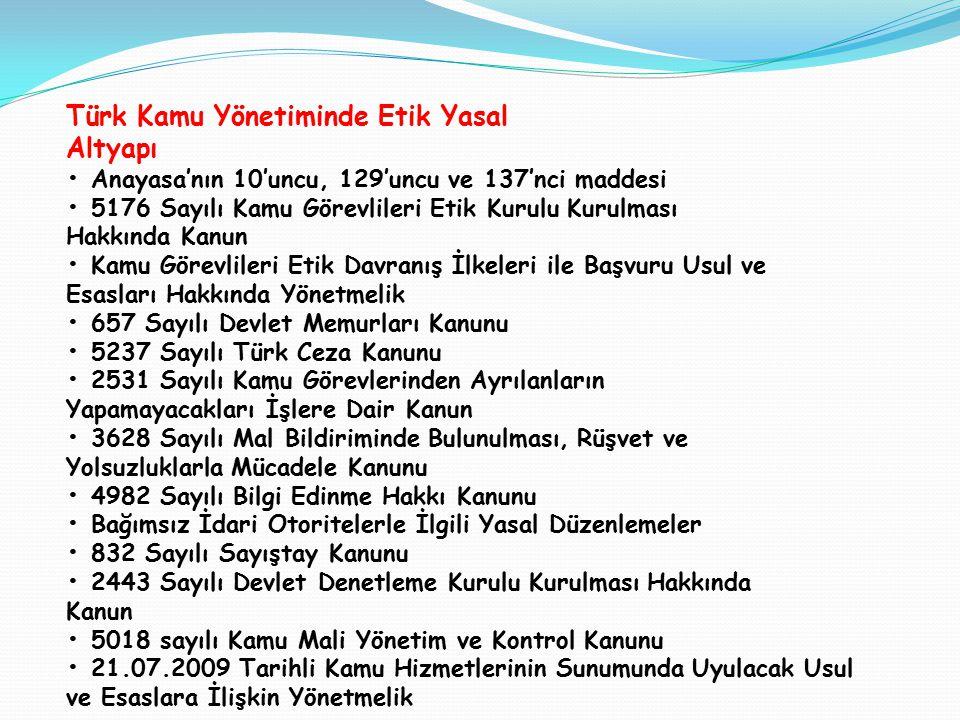 Türk Kamu Yönetiminde Etik Yasal Altyapı