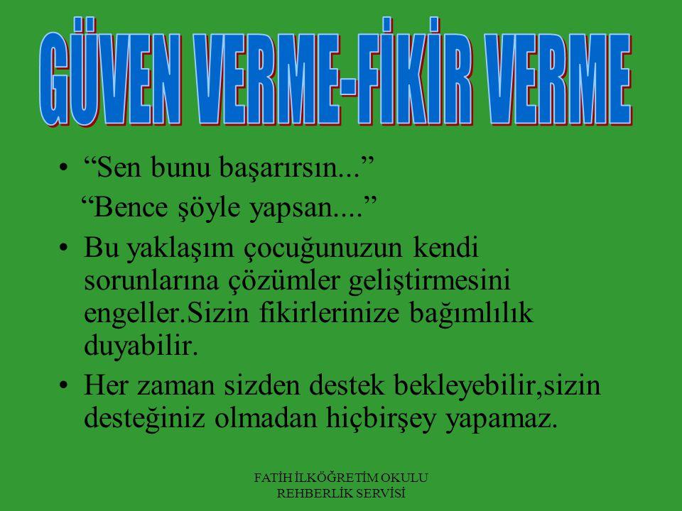 GÜVEN VERME-FİKİR VERME