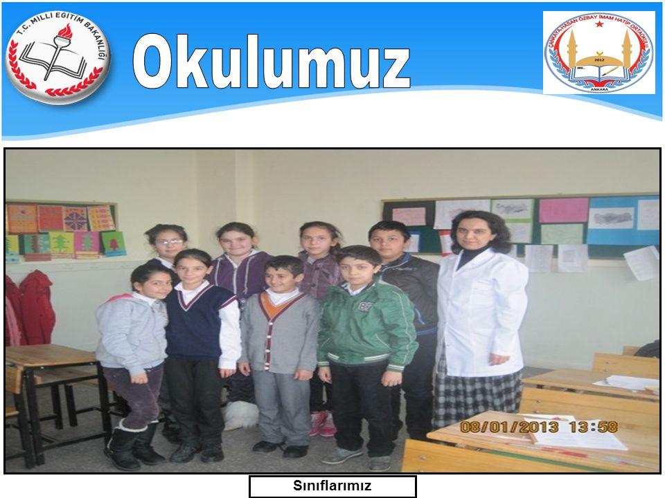 Okulumuz Sınıflarımız