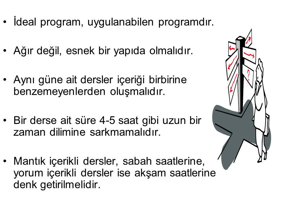 İdeal program, uygulanabilen programdır.