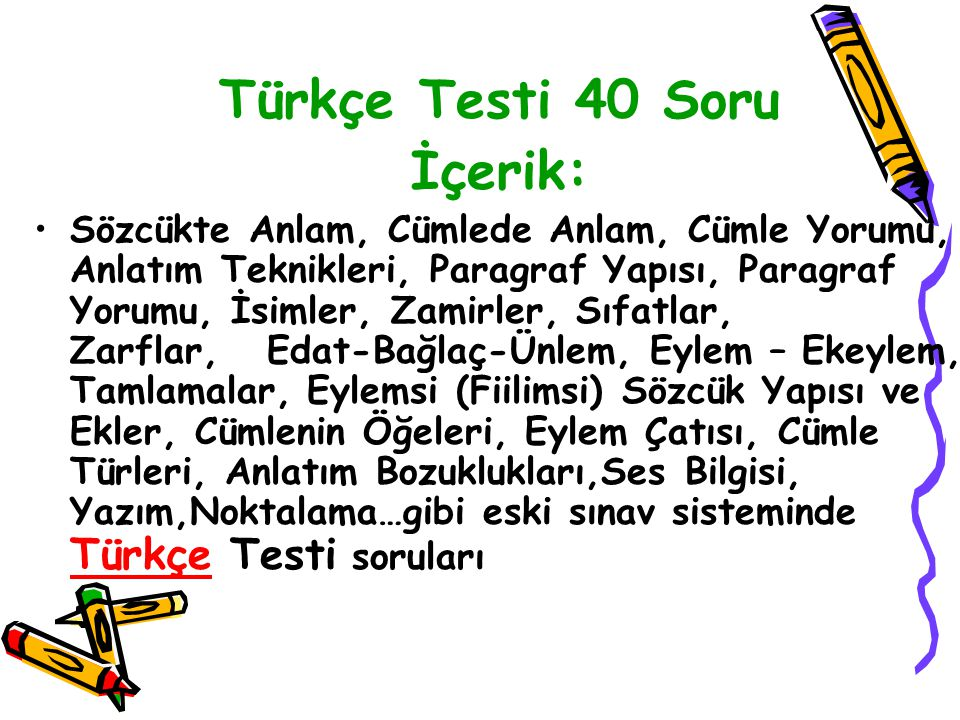 Türkçe Testi 40 Soru İçerik: