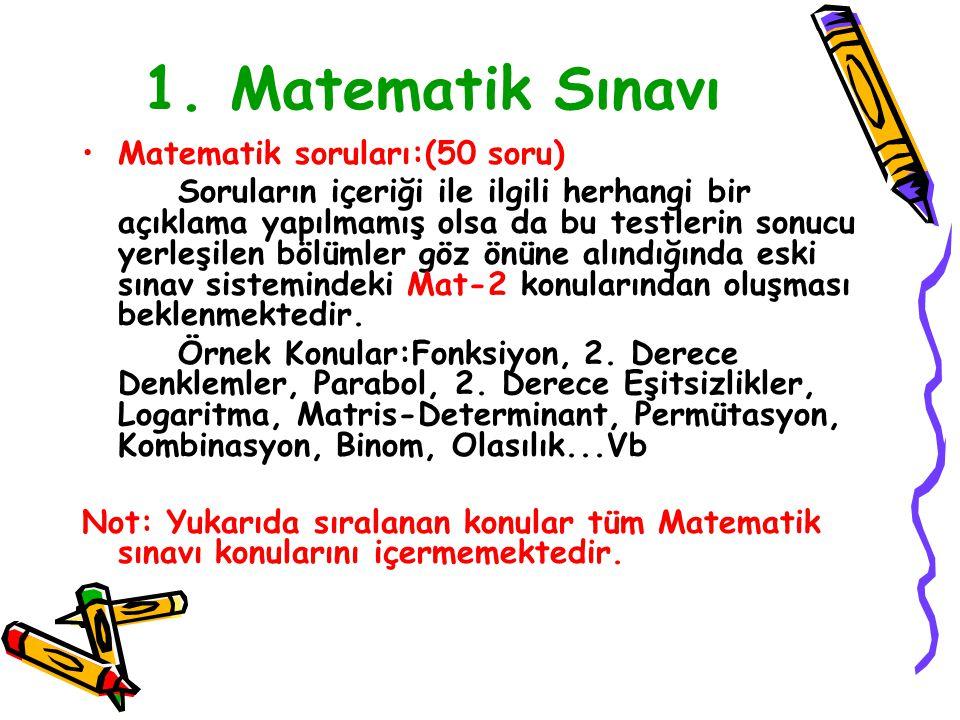 1. Matematik Sınavı Matematik soruları:(50 soru)
