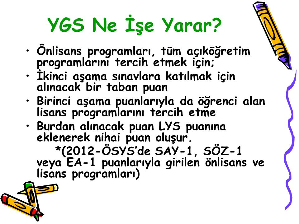 YGS Ne İşe Yarar Önlisans programları, tüm açıköğretim programlarını tercih etmek için;