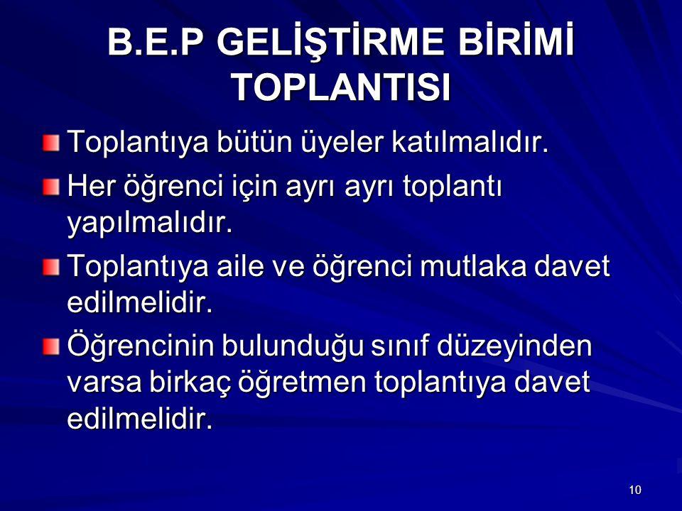 B.E.P GELİŞTİRME BİRİMİ TOPLANTISI