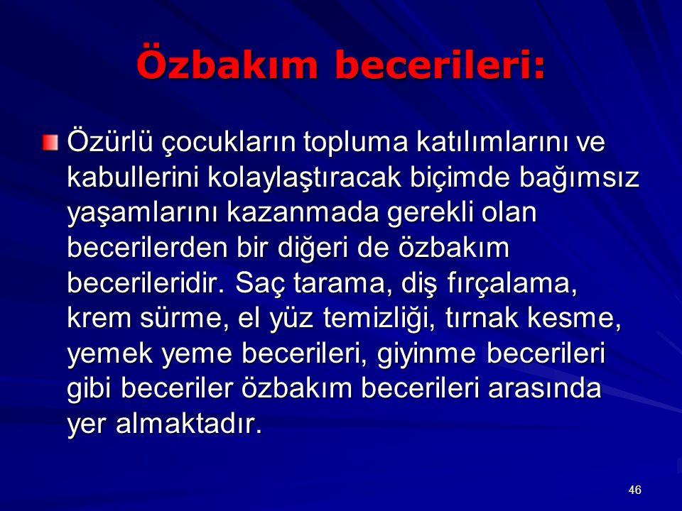 Özbakım becerileri: