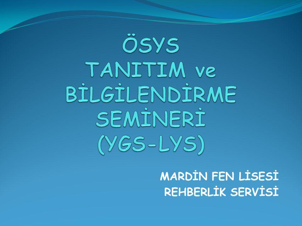 ÖSYS TANITIM ve BİLGİLENDİRME SEMİNERİ (YGS-LYS)