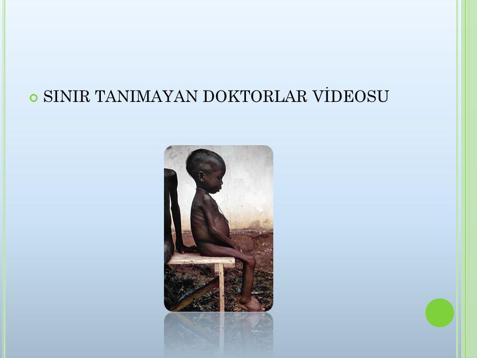 SINIR TANIMAYAN DOKTORLAR VİDEOSU