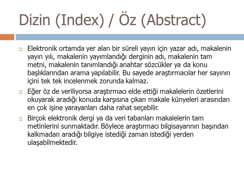 Dizin (Index) / Öz (Abstract)