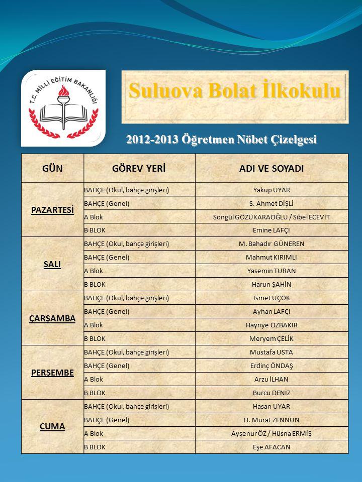 Suluova Bolat İlkokulu 2012-2013 Öğretmen Nöbet Çizelgesi