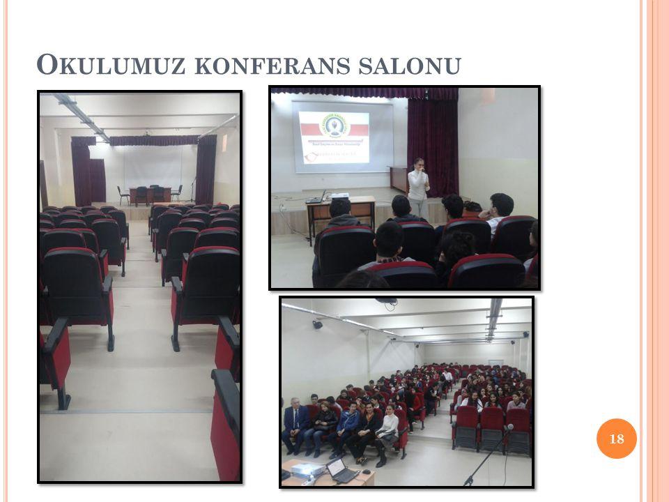 Okulumuz konferans salonu