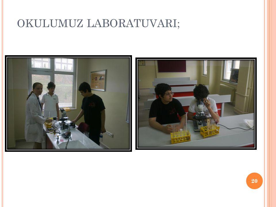 OKULUMUZ laboratUVARI;