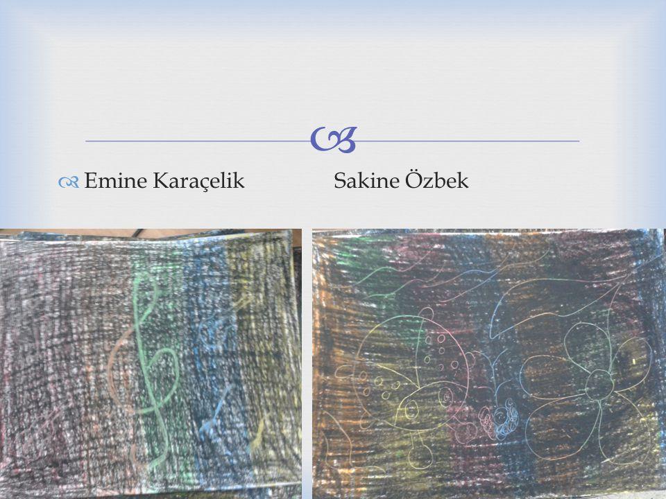 Emine Karaçelik Sakine Özbek