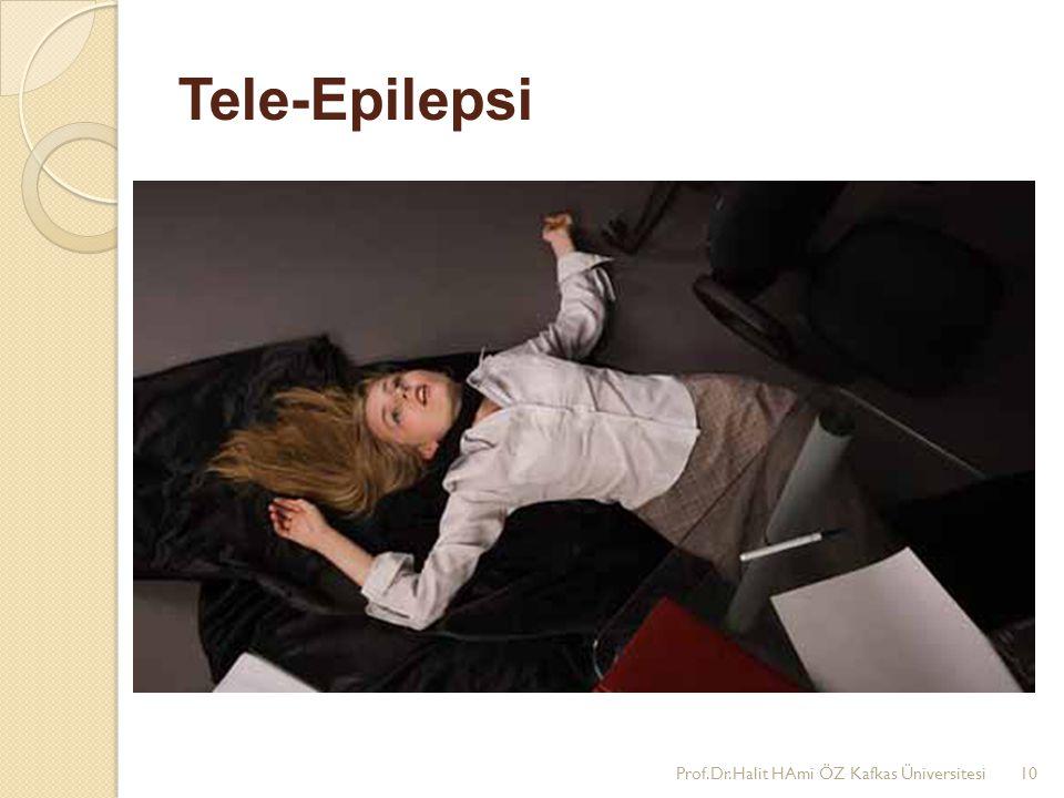 Tele-Epilepsi Prof.Dr.Halit HAmi ÖZ Kafkas Üniversitesi