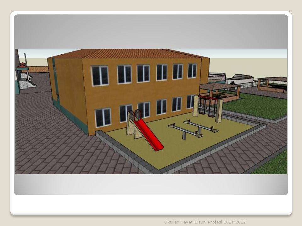 Okullar Hayat Olsun Projesi 2011-2012