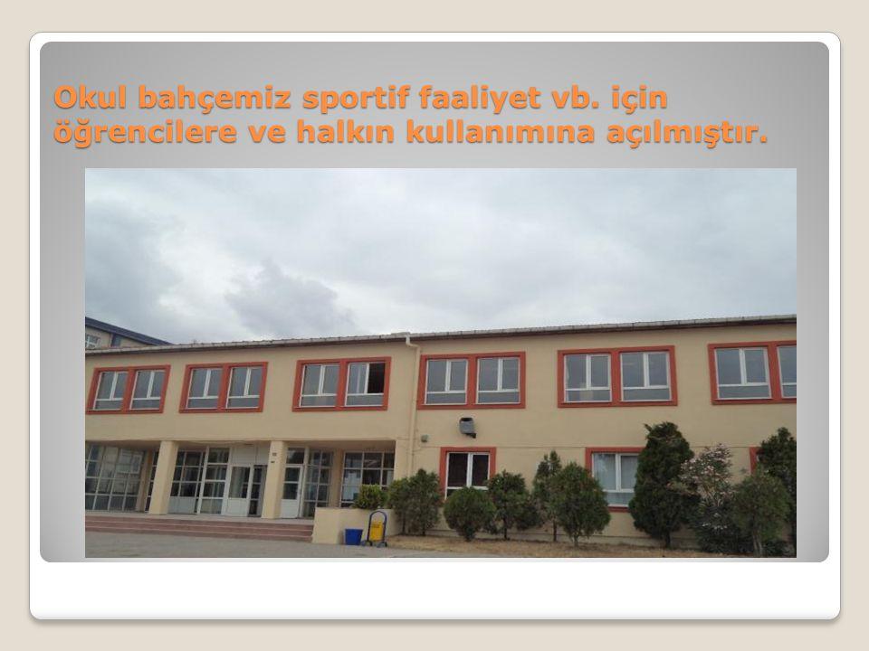 Okul bahçemiz sportif faaliyet vb