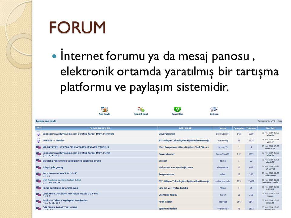 FORUM İnternet forumu ya da mesaj panosu , elektronik ortamda yaratılmış bir tartışma platformu ve paylaşım sistemidir.
