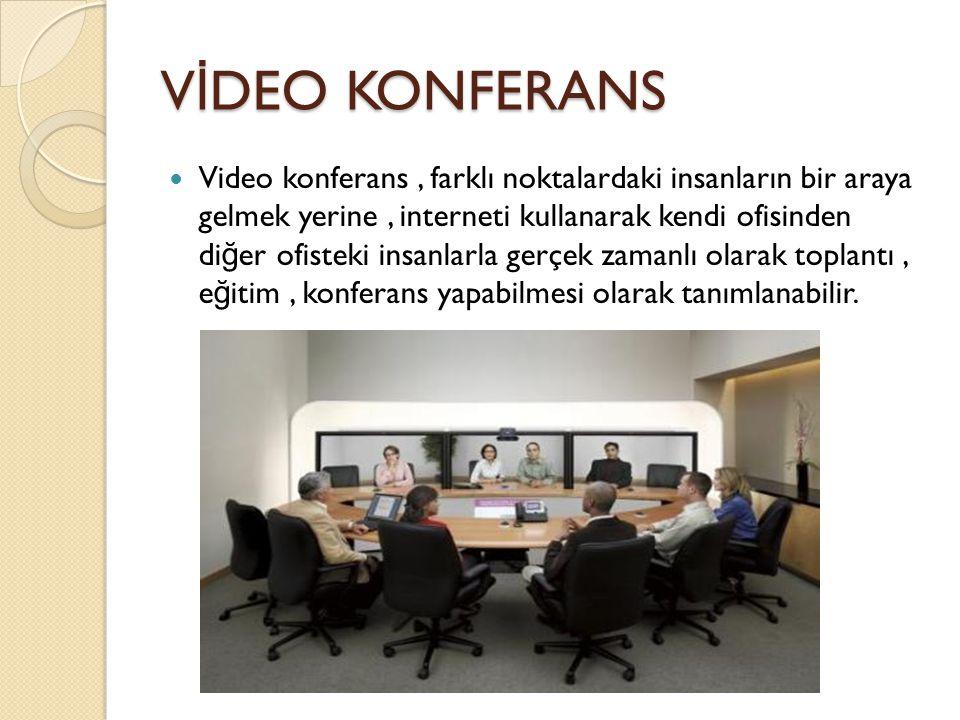 VİDEO KONFERANS