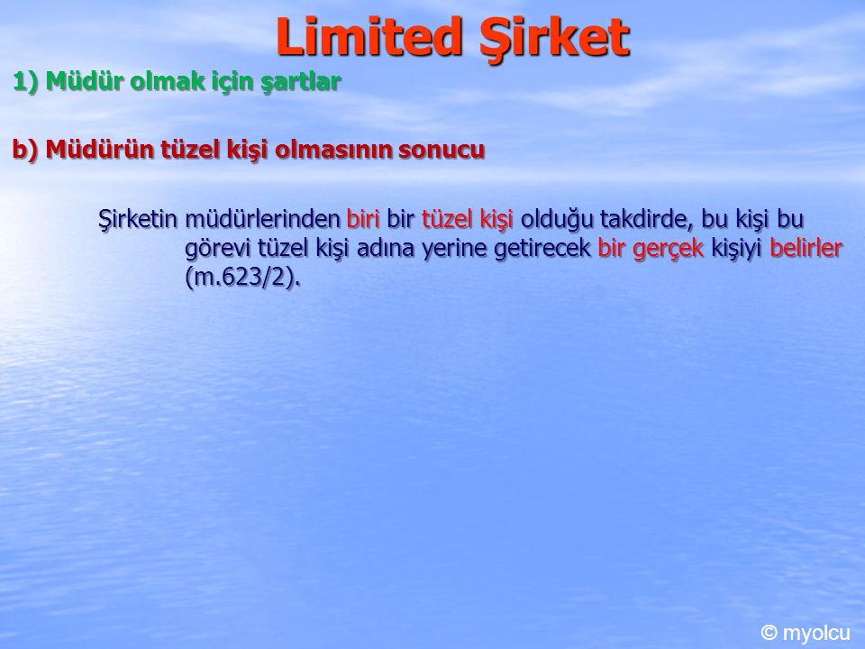 Limited Şirket 1) Müdür olmak için şartlar