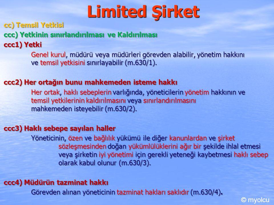 Limited Şirket cc) Temsil Yetkisi