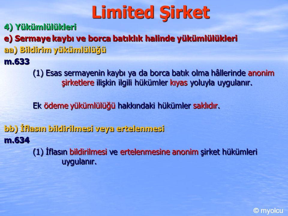 Limited Şirket 4) Yükümlülükleri