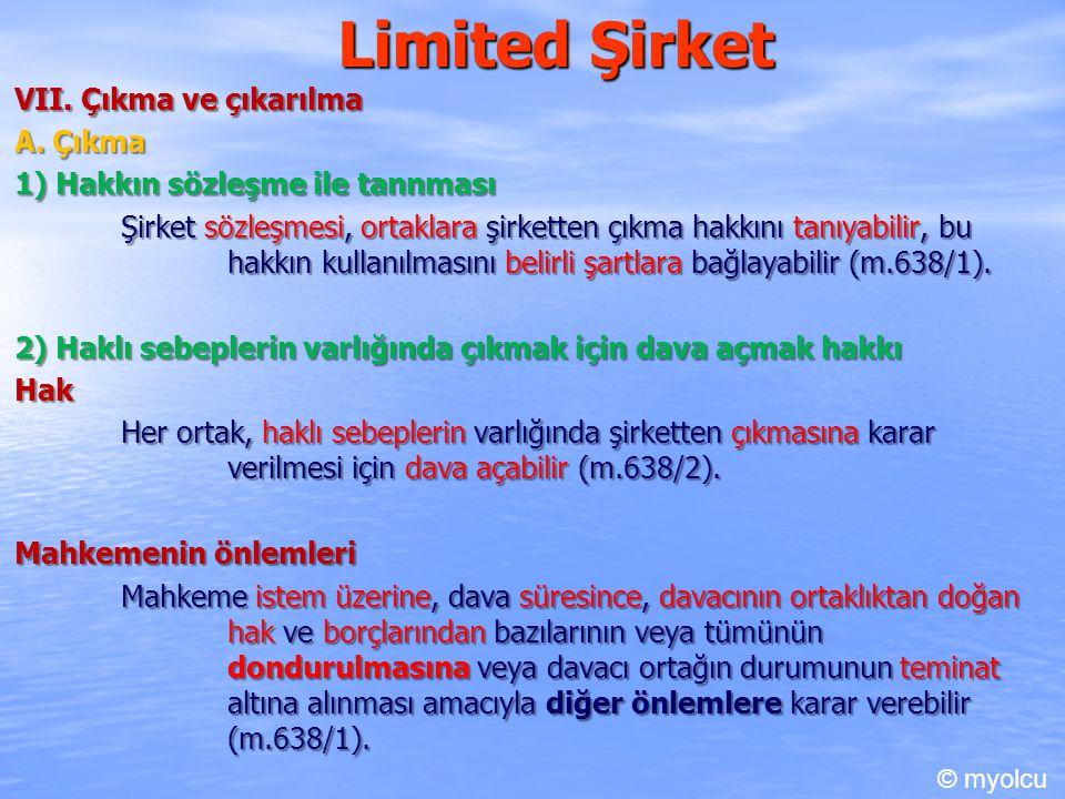 Limited Şirket VII. Çıkma ve çıkarılma A. Çıkma