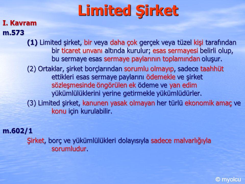 Limited Şirket I. Kavram m.573