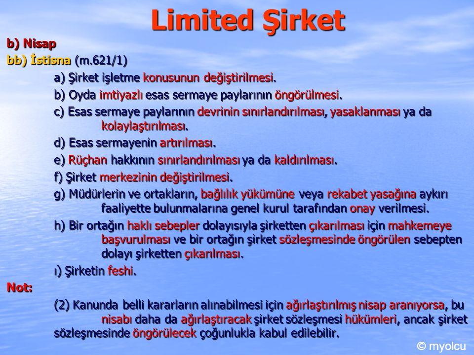 Limited Şirket b) Nisap bb) İstisna (m.621/1)