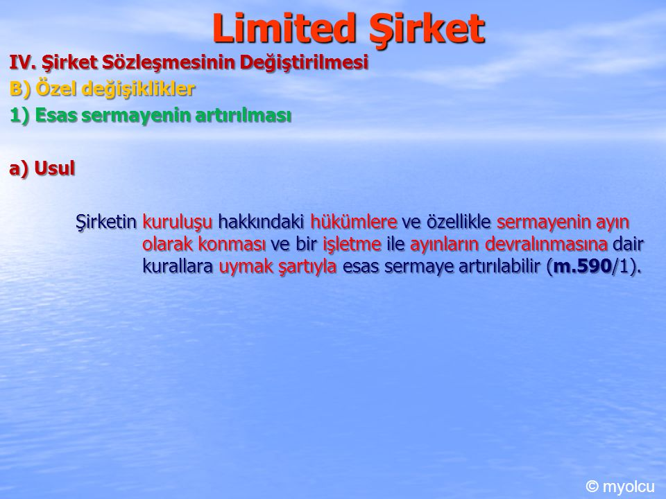 Limited Şirket IV. Şirket Sözleşmesinin Değiştirilmesi